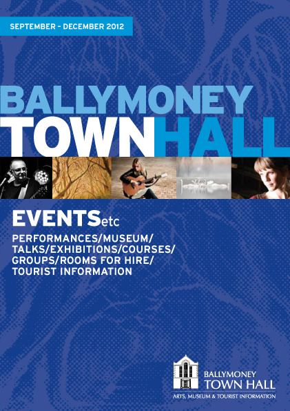 Click here to download Ballymoney Events etc September-December 2012